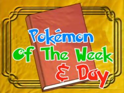 Pok�mon Of The Week
